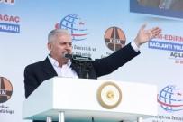 KAPIKULE SINIR KAPISI - Başbakan Yıldırım Karaağaç Köprüsü'nü Açtı