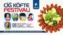 İÇLİ KÖFTE - Küçükçekmece'de Çiğ Köfte Festivali