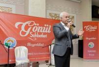 ORHANLı - Nihat Hatipoğlu, Tuzlalılar'la 'Gönül Sohbetleri'nde Buluştu