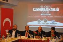 SİVİL DAYANIŞMA PLATFORMU - Tunceli'de 'Her Yönüyle Cumhurbaşkanlığı Sistemi' Paneli