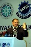 KAYSERI TICARET ODASı - Bakan Özhaseki Açıklaması 'MHP İle İşbirliğimizden PKK'nın Ödü Kopuyor'