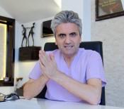 PLASTİK CERRAHİ - Dr. Akbaş Açıklaması 'Büyük Memeli Erkekler Evlenmekten Çekiniyor'