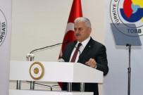 ATEŞ ÇEMBERİ - Başbakan Yıldırım Açıklaması 'Türkiye Son 15 Yıldır Uydu Devlet Olmadığı İçin İçeriden Ve Dışarıdan Saldırıyorlar'