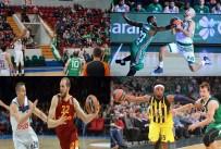 PANATHINAIKOS - Euroleague'de Türk Takımları 4'Te 4 Yaptı