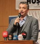 YAVUZ BÜLENT BAKILER - Kahramanmaraş'ta 'Kardeşlik Sınır Tanımaz' Konferansı