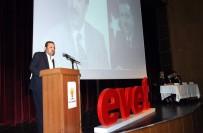 İL DANIŞMA MECLİSİ - AK Parti 'Evet' İçin Aydın'ı Karış Karış Dolaşacak