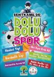 ŞEHITKAMIL BELEDIYESI - Şehitkamil'de Sportif Projeler Takdir Topluyor