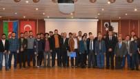 BARTIN ÜNİVERSİTESİ - Azerbaycan Uyruklu Akademisyen Eyvazov; 'Biz Azeri Değiliz, Azerbaycan Türküyüz'