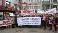 KADIN PLATFORMU - Balıkesirli Kadınlardan 8 Mart Yürüyüşü
