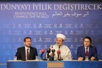 TÜRK METAL SENDIKASı - Diyanet İşleri Başkanı Görmez'den 'İyilik Ödülleri' Açıklaması