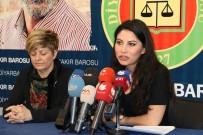 DİYARBAKIR BAROSU - Diyarbakır Barosu'ndan 8 Mart Açıklaması