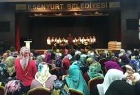 ESENYURT BELEDİYESİ - Esenyurt'ta Kadınlara Özel Panel Düzenlendi