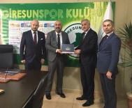 FEDERASYON BAŞKANI - Giresun Federasyonu'ndan Giresunspor'a Ziyaret