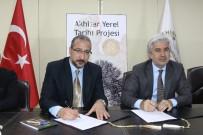 MURAT ASLAN - Akhisar'ın Yerel Tarihine Işık Tutacak Proje