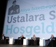 ŞEHITKAMIL BELEDIYESI - Gaziantep'te 'Ustalara Saygı Aliya İzzetbegoviç'i Anma Programı'