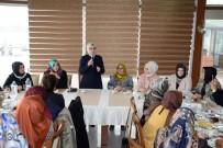 KUVVETLER AYRILIĞI - Milletvekili Katırcıoğlu Körfezli Kadınlarla Bir Araya Geldi