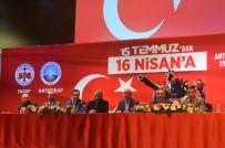LATİF ŞİMŞEK - Antalya'da '15 Temmuz'dan 16 Nisan'a Konferansı' Düzenledi