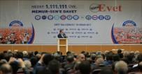 Memur-Sen Genel Başkanı Yalçın Açıklaması 'Evet' Diyeceğiz, İnsanlığın Büyük Özlemlerini Gerçekleştireceğiz'