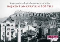 SINPAŞ - Sinpaş'tan Ankara Tarihini Anlatan Kitap