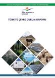 AMBALAJ ATIKLARI - Türkiye Çevre Durum Raporu Yayımlandı