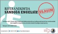 ÜCRETSİZ ULAŞIM - Kartal Belediyesi'nden Referandumda Sandığa Engelsiz Ulaşım Hizmeti