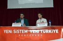 SÜLEYMAN ÖZIŞIK - Malatya'da 'Yeni Sistem Yeni Türkiye' Konferansı