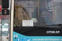 HALK OTOBÜSÜ - Toplu Taşıma Araçları Bugün Erzurum'da Ücretsiz