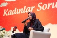 FATMA BETÜL SAYAN KAYA - Bakan Kaya Açıklaması 'Ne Kılıçdaroğlu Ne De Partisinin Kadın Milletvekilleri Arayıp Geçmiş Olsun Dedi'
