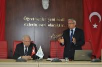 MUSTAFA SAĞLAM - Eğitim Anadolu Üniversitesinde Masaya Yatırıldı
