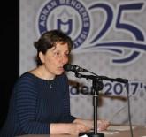 TANZIMAT - ADÜ'de 'Türkoloji Öğretimi' Konulu Konferans Düzenlendi