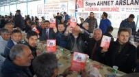 SELAHATTIN BEYRIBEY - Bakan Arslan, Kağızman 'Da Binlerce Kişi İle Yemekte Buluştu
