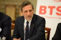 İBRAHIM BURKAY - BTSO Yönetim Kurulu Başkanı İbrahim Burkay Açıklaması