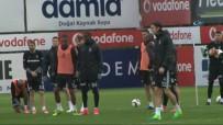 FİKRET ORMAN - Beşiktaş, Lyon Hazırlıklarına Devam Etti