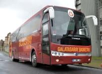 ERGİN ATAMAN - Galatasaray'a Yeni Otobüs