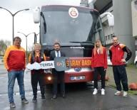 ERGİN ATAMAN - Galatasaray Yeni Otobüsüne Kavuştu