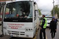 TOPLU TAŞIMA - Toplu Taşıma Araçları Sivil Trafik Polisleri Tarafından Gözetleniyor