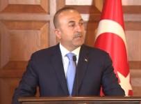 ÇAVUŞOĞLU - 'AGİT'in Bu Raporunun Güvenliği Ve İtibarı Yoktur'