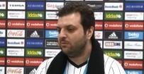 TOLGA ZENGIN - Candaş Tolga Işık Açıklaması 'Beşiktaş Henüz Şampiyon Değil'