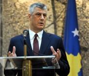 AVRUPALı - Kosova Cumhurbaşkanı Thaçi'den Birleşme Sinyali