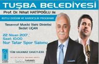 NIHAT HATIPOĞLU - Prof. Dr. Nihat Hatipoğlu Van'a Geliyor