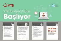ONLINE - 'YTB Türkiye Stajları' Programına Başvurular 15 Mayıs'ta Sona Eriyor
