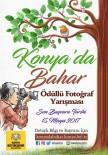 Büyükşehir'den 'Konya'da Bahar' İsimli Ödüllü Fotoğraf Yarışması