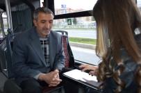 TOPLU TAŞIMA - MOTAŞ'ın Yaptığı Ankete Göre Halkın Yüzde 73'Ü Toplu Taşıma Hizmetinden Memnun