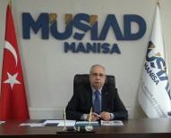 ANAYASA - MÜSİAD Manisa, Referandumu Değerlendirdi