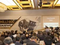 Savunma Sanayinde Yerli Üretimi Geliştirmek İçin 'Milli Güç Çalıştayı' Düzenlendi