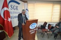 KAYIT DIŞI İSTİHDAM - SGK' Dan Teşvikler Ve Artı İstihdam Bilgilendirme Toplantısı