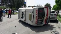 Adana'da Ambulans Kaza Yapıp Devrildi Açıklaması 4 Yaralı