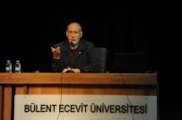 İPEKYOLU - BEÜ'den 'Tarihsel Havza Ve Yerleşim Sorunu' Başlıklı Konferans