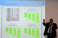 ORHAN YıLMAZ - EPDK Üst Kurulu Üyesi Şenel Açıklaması 'Buzdolaplarımızla 5 Keban Barajı Değerinde Enerji Tüketiyoruz'