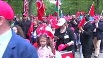 SERDAR KıLıÇ - Beyaz Saray Önünde Başladı Açıklaması 5 Bin Türk Katıldı